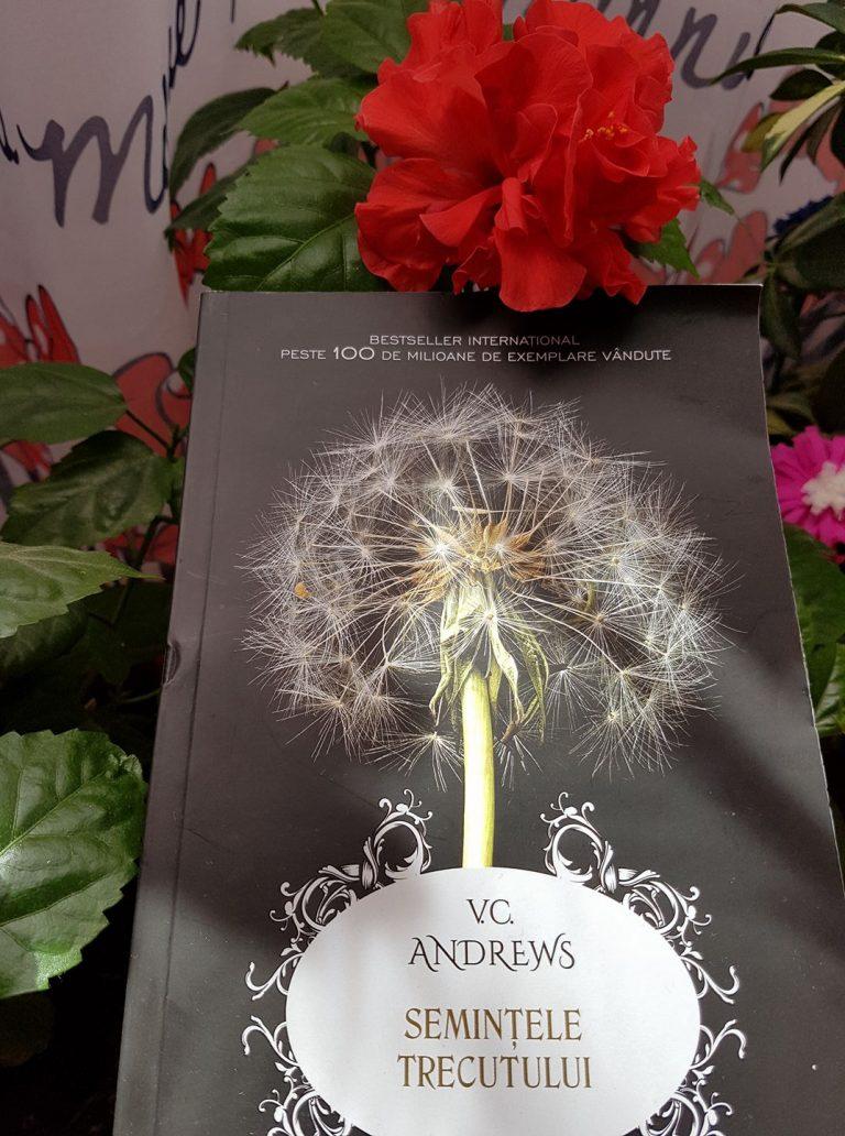 Semințele trecutului / Seeds of yesterday – V.C. Andrews (Dollanganger #4)    ***Recenzie