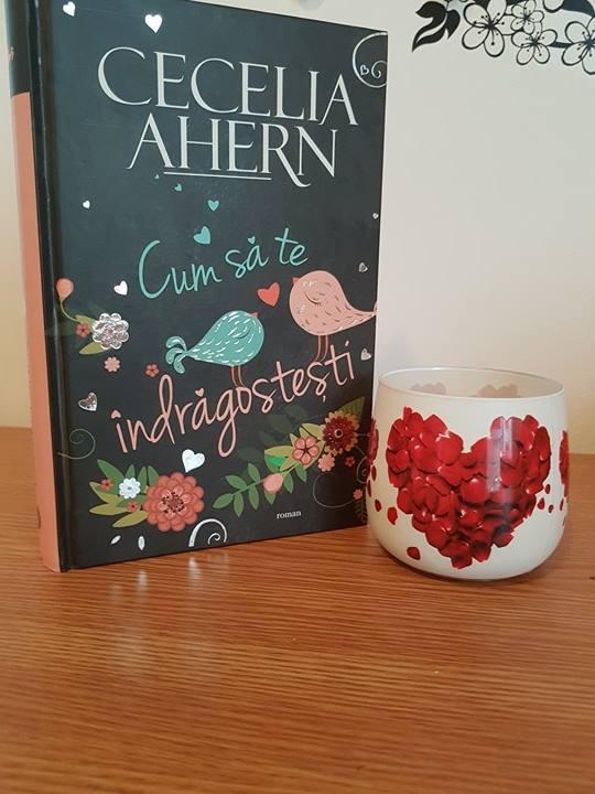 Cum să te îndrăgostești – Cecelia Ahern, (Editura All, recenzie)