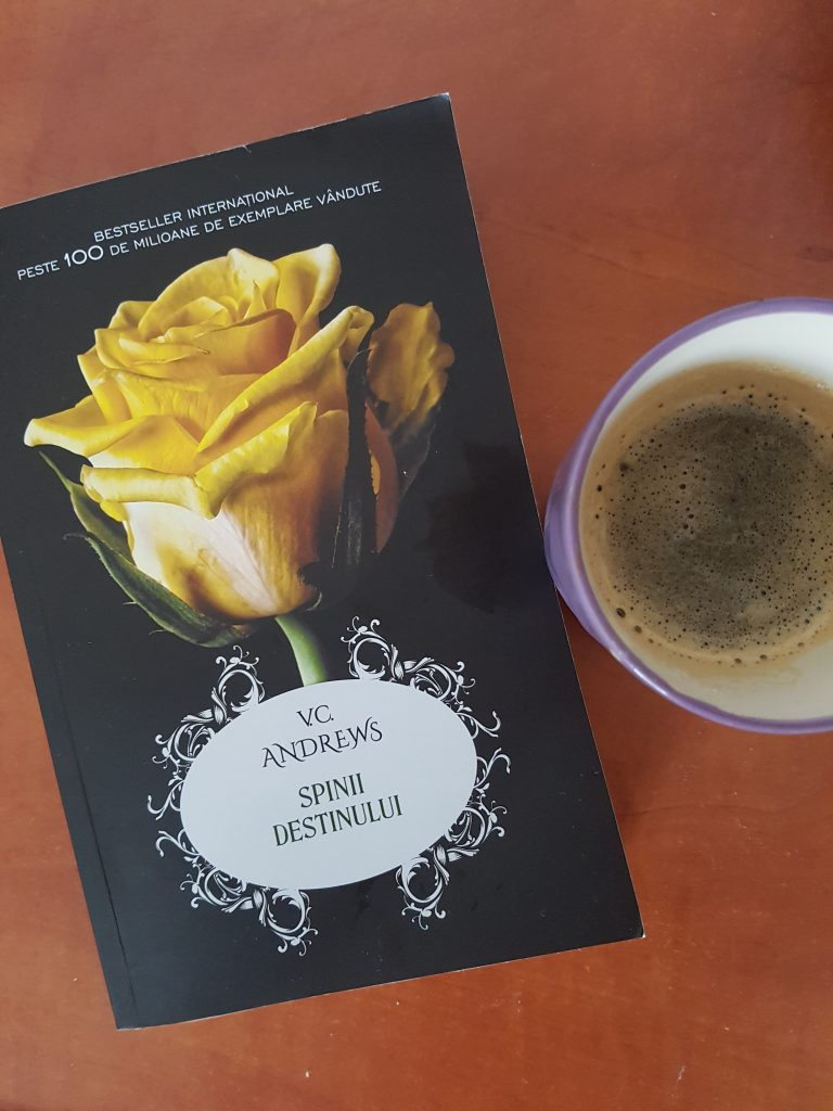 Spinii destinului / If there be thorns – V.C. Andrews (Dollanganger #3)     ***Recenzie