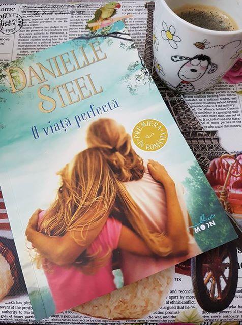 Recenzie: O viață perfectă – Danielle Steel