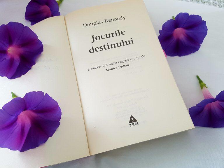 Jocurile destinului – Douglas Kennedy