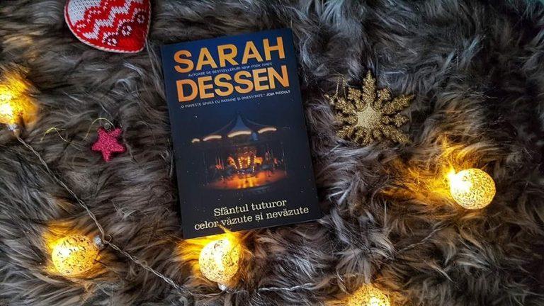 Sfântul tuturor celor văzute și nevăzute – Sarah Dessen (recenzie)