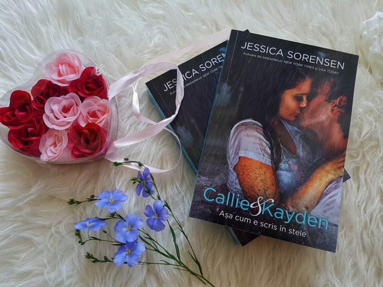 Callie & Kayden. Așa cum e scris în stele – Jessica Sorensen (recenzie, Epica)