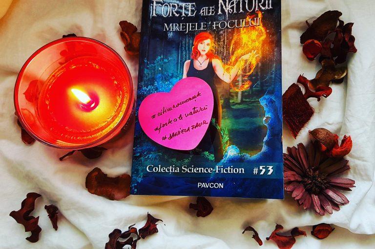 Mrejele focului (#2 Forțe ale naturii) – Daniela Faur (recenzie, Pavcon)