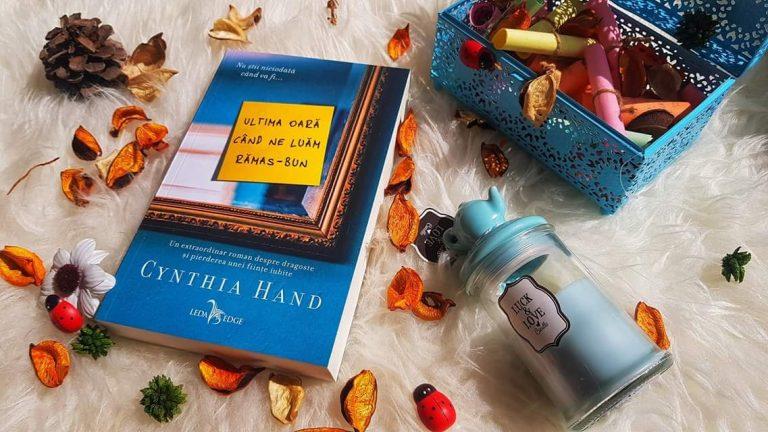 Ultima oară când ne luăm rămas-bun – Cynthia Hand, (recenzie, Corint)