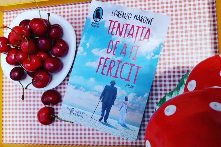 Tentația de a fi fericit – Lorenzo Marone