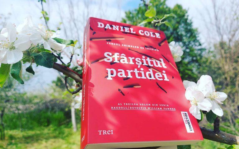 Sfârșitul partidei – Daniel Cole, recenzie