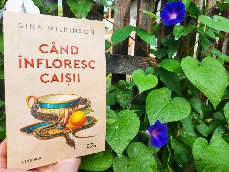 Când înfloresc caișii – Gina Wilkinson, recenzie