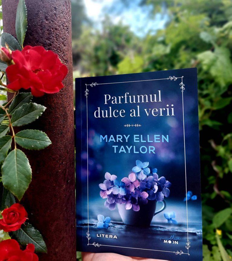 Parfumul dulce al verii – Mary Ellen Taylor, recenzie